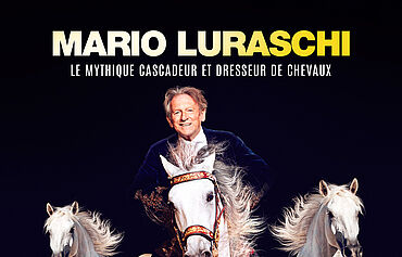 MARIO LURASCHI - Fascination - Grand spectacle équestre