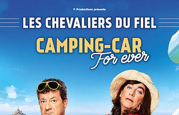LES CHEVALIERS DU FIEL - Camping for-ever